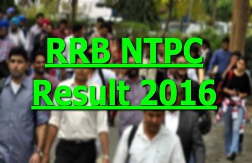 rrb ntpc result, rrb ntpc, rrb ntpc result 2016, rrb ntpc mains result, rrb, rrb result, rrb ntpc 2016, rrb ntpc mains result 2016, rrb ntpc news, rrb ntpc result date, rrb ntpc latest news, rrb ntpc result update, rrb result 2016, railway board, ntpc rrb, Exam Result, rrb ntpc exam result, Latest News Updates